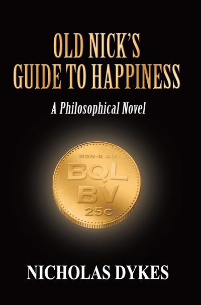 Old Nick's Guide To Happiness